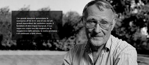 Il papà di Ikea, Ingvar Kamprad, ci ha lasciati oggi all'età di 91 anni