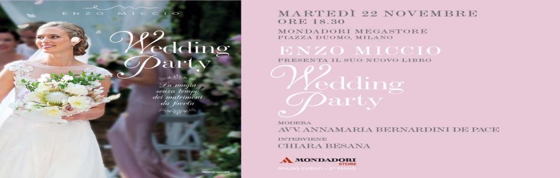 Enzo Miccio presenta il nuovo libro Wedding Party